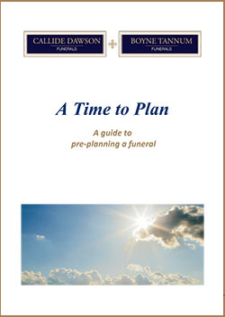 A Time to Plan - A guid to pre-planning a funeral