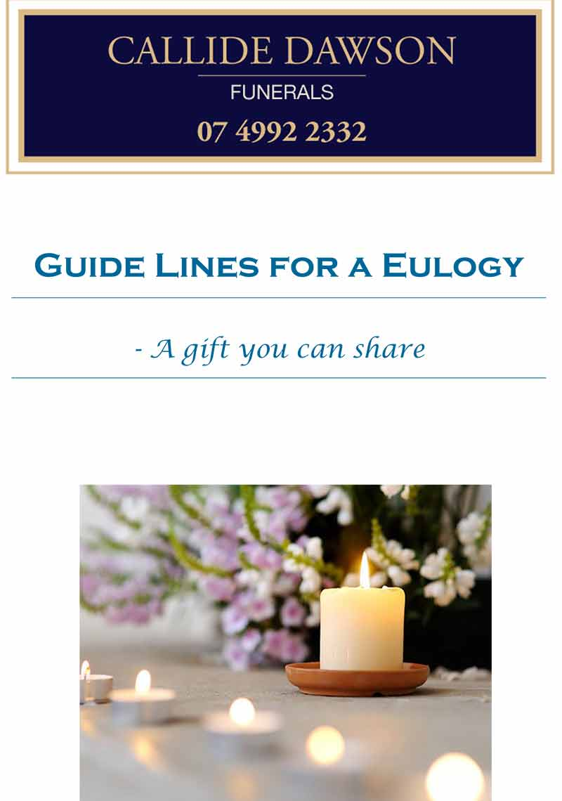 Callide Dawson Funerals - Guidelines for a Eulogy