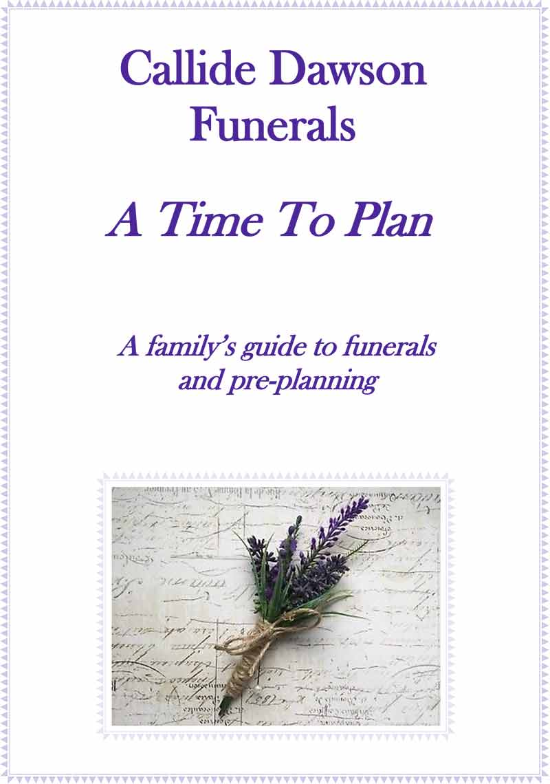 Time to Plan Booklet - Callide Dawson Funerals